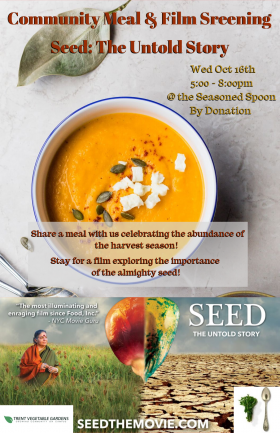 bowl of squash soup with feta cheese and pumpkin seeds on top half of image, film poster on bottom half, depicting a seed with two different sides, one vibrant and one dark, green grass on one side with Vandana shiva and dry cracked earth on the other.